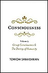 CONSCIOUSNESS, VOL. 3: GROUP CONSCIOUSNESS & THE DESTINY OF HUMANITY