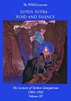 DVD-LOTUS SUTRA: VOID AND SILENCE