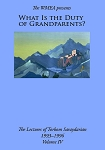 DVD-WHAT IS THE DUTY OF GRANDPARENTS?