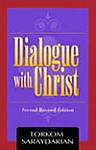 DIALOGUE WITH CHRIST (2nd, Revised Edition)