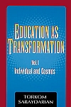 EDUCATION AS TRANSFORMATION, Vol 1: Individual and Cosmos