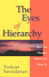 EYES OF HIERARCHY: How the Masters Watch and Help Us