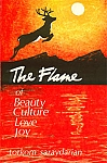 FLAME OF BEAUTY, CULTURE, LOVE,  JOY