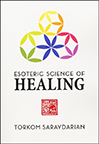 ESOTERIC SCIENCE OF HEALING
