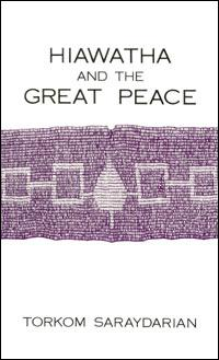 HIAWATHA AND THE GREAT PEACE - Soft cover