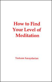 HOW TO FIND YOUR LEVEL OF MEDITATION