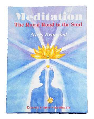 MEDITATION: THE ROYAL ROAD TO THE SOUL