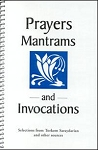 PRAYERS, MANTRAMS , INVOCATIONS