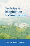 PSYCHOLOGY OF IMAGINATION & VISUALIZATION