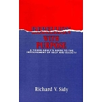 REBELLION WITH PURPOSE  (Richard V. Sidy)
