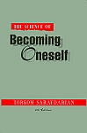 SCIENCE OF BECOMING ONESELF, THE (Soft cover)