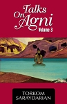 TALKS ON AGNI VOLUME 3