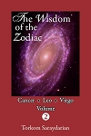 WISDOM OF THE ZODIAC, VOLUME 2, THE