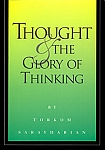 THOUGHT AND THE GLORY OF THINKING - Soft cover