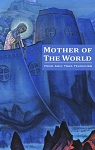 MOTHER OF THE WORLD  (new edition - Agni Yoga booklet)