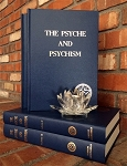 PSYCHE AND PSYCHISM (2 VOLUME SET) ( IN  HARDCOVER ONLY)