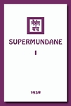 SUPERMUNDANE I  (softcover)