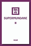 SUPERMUNDANE II  (hardcover)