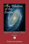 WISDOM OF THE ZODIAC, VOLUME 4, THE