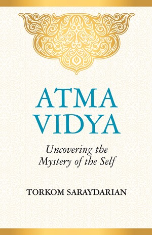 ATMA VIDYA: UNCOVERING THE MYSTERY OF THE SELF