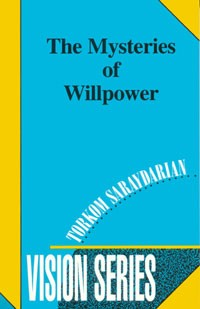 MYSTERIES OF WILLPOWER, THE - (Vision series #7)