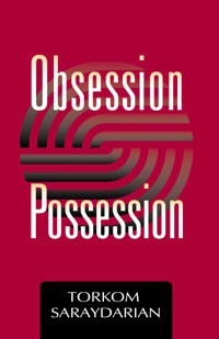 OBSESSION AND POSSESSION